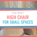 Best High Chair for Small Spaces
