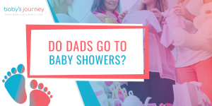 Do Dads Go To Baby Showers?